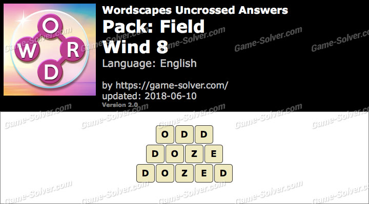 Wordscapes Uncrossed Field-Wind 8 Answers