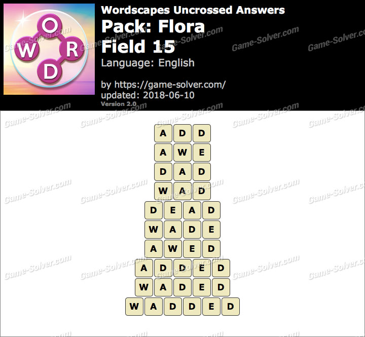 Wordscapes Uncrossed Flora-Field 15 Answers