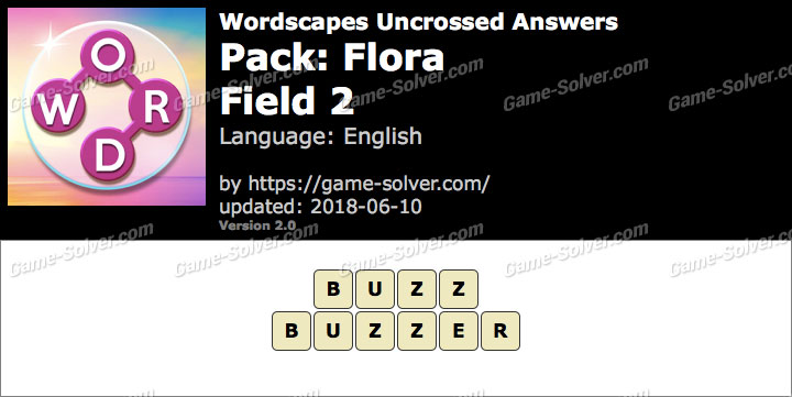 Wordscapes Uncrossed Flora-Field 2 Answers