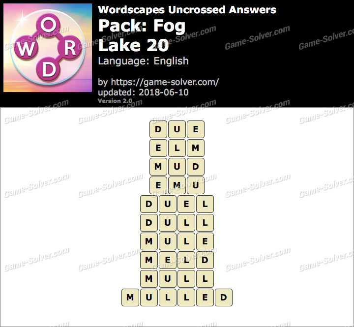 Wordscapes Uncrossed Fog-Lake 20 Answers