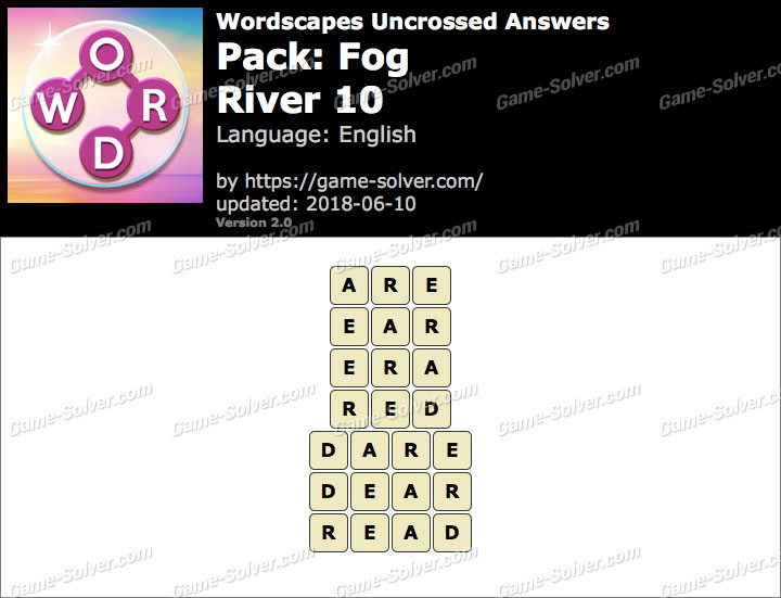 Wordscapes Uncrossed Fog-River 10 Answers