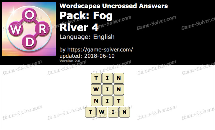 Wordscapes Uncrossed Fog-River 4 Answers