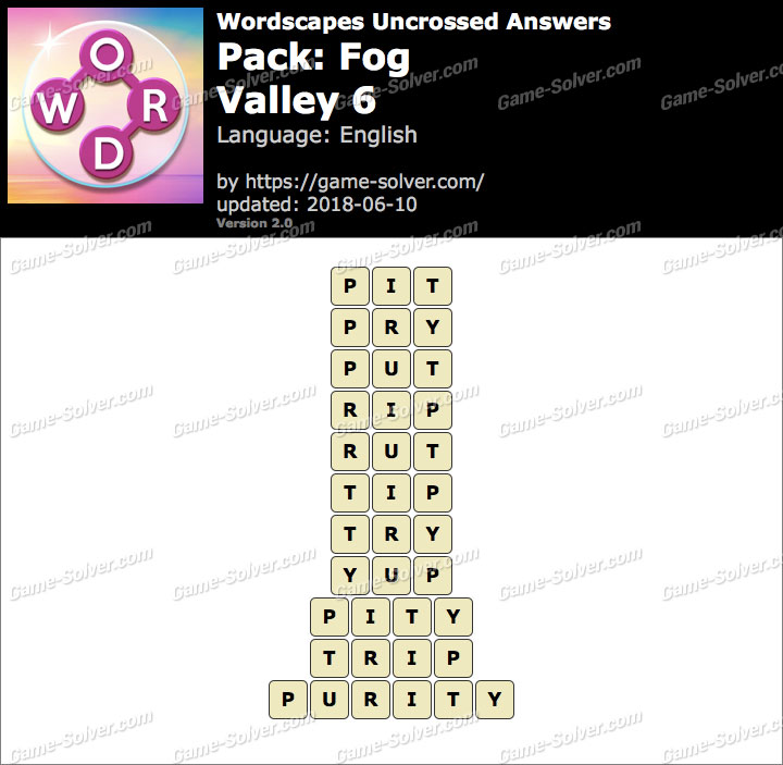 Wordscapes Uncrossed Fog-Valley 6 Answers