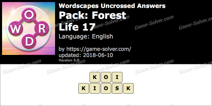 Wordscapes Uncrossed Forest-Life 17 Answers