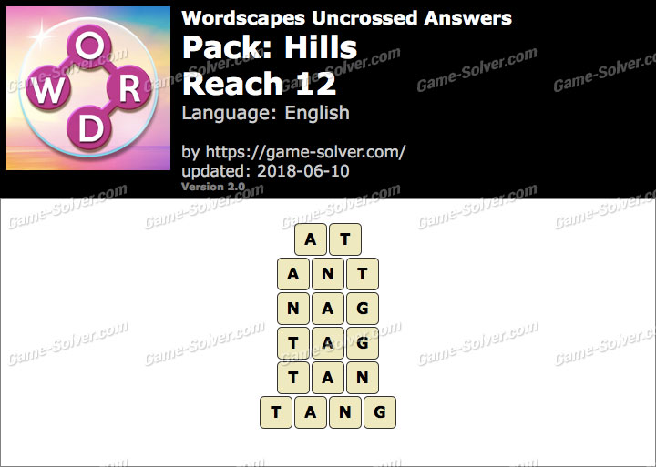 Wordscapes Uncrossed Hills-Reach 12 Answers