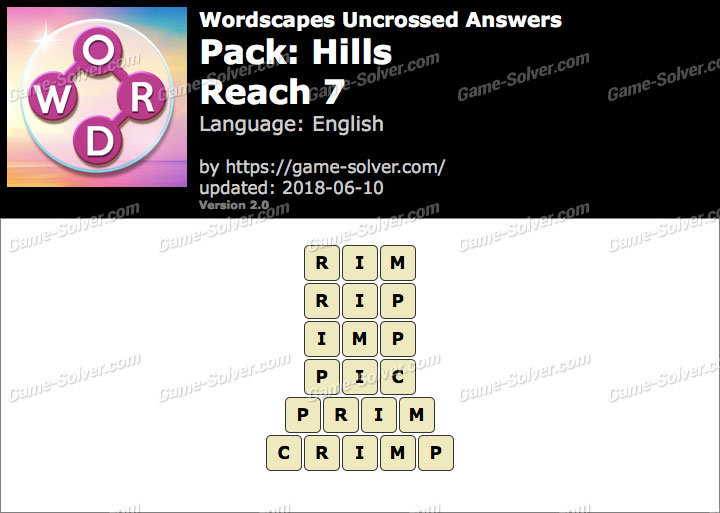 Wordscapes Uncrossed Hills-Reach 7 Answers