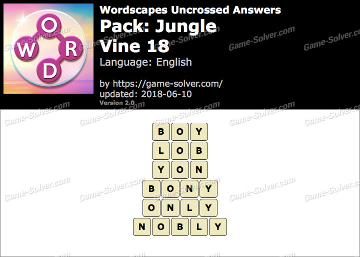 Wordscapes Uncrossed Jungle-Vine 18 Answers