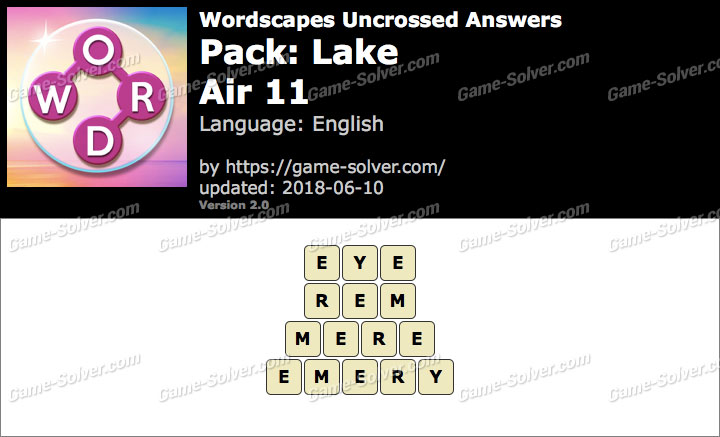 Wordscapes Uncrossed Lake-Air 11 Answers