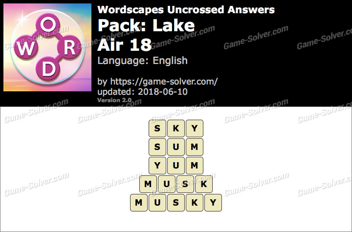 Wordscapes Uncrossed Lake-Air 18 Answers