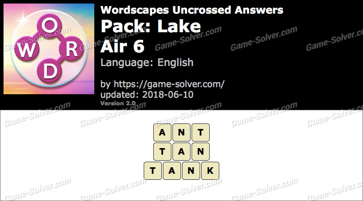 Wordscapes Uncrossed Lake-Air 6 Answers