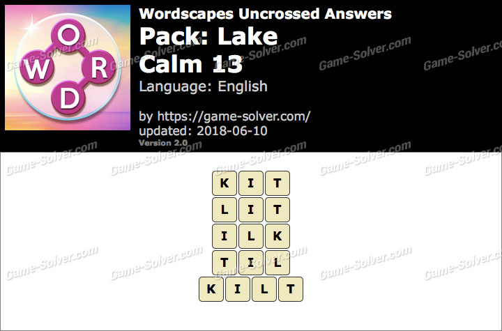 Wordscapes Uncrossed Lake-Calm 13 Answers