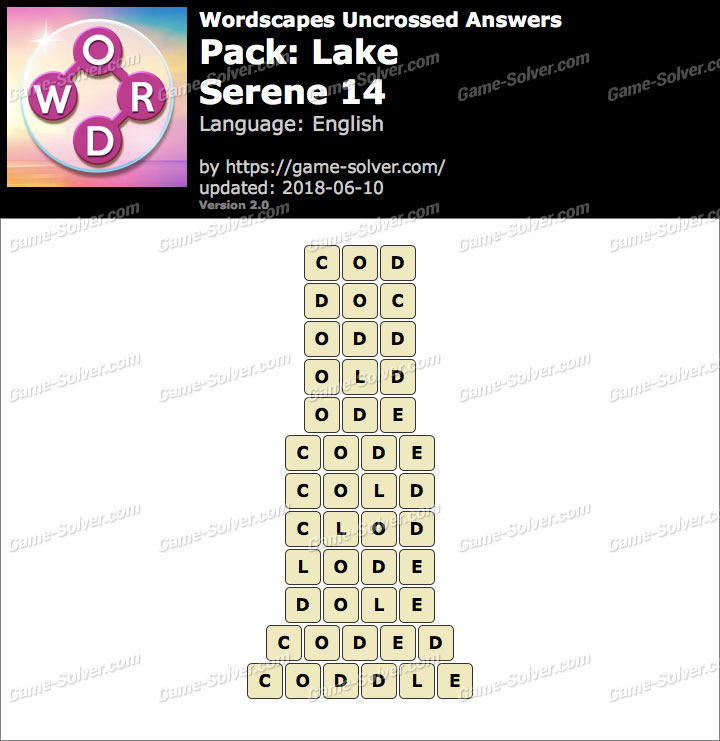Wordscapes Uncrossed Lake-Serene 14 Answers