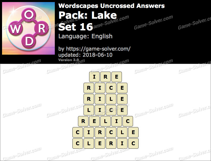 Wordscapes Uncrossed Lake-Set 16 Answers