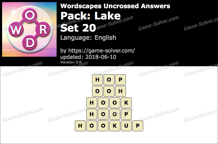 Wordscapes Uncrossed Lake-Set 20 Answers