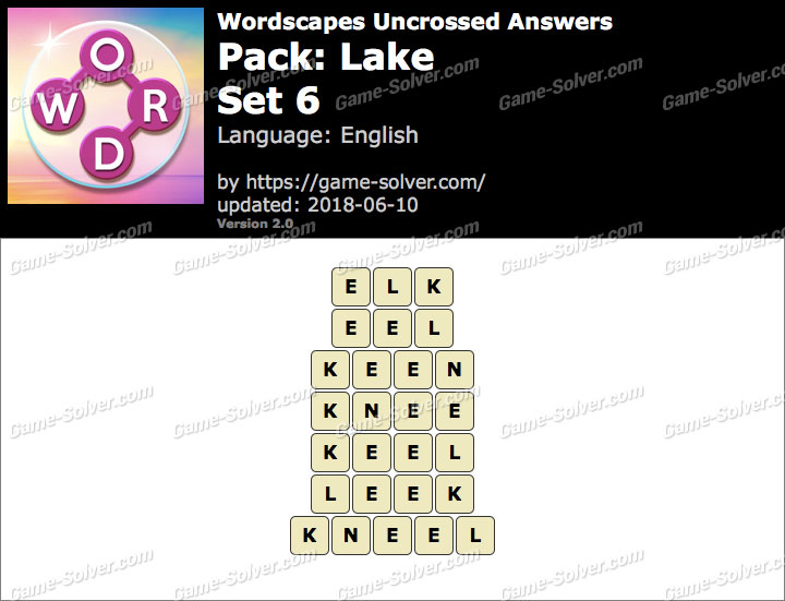 Wordscapes Uncrossed Lake-Set 6 Answers
