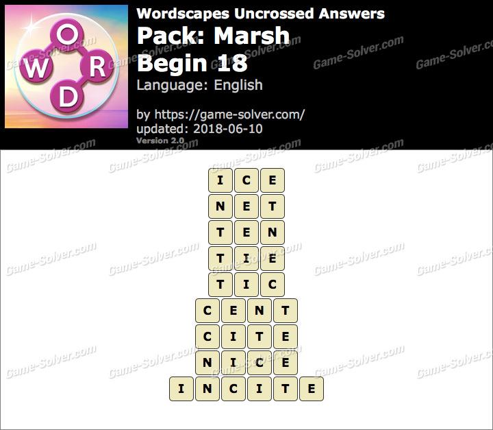 Wordscapes Uncrossed Marsh-Begin 18 Answers