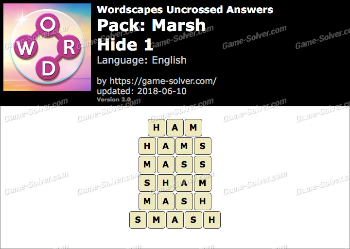 Wordscapes Uncrossed Marsh-Hide 1 Answers