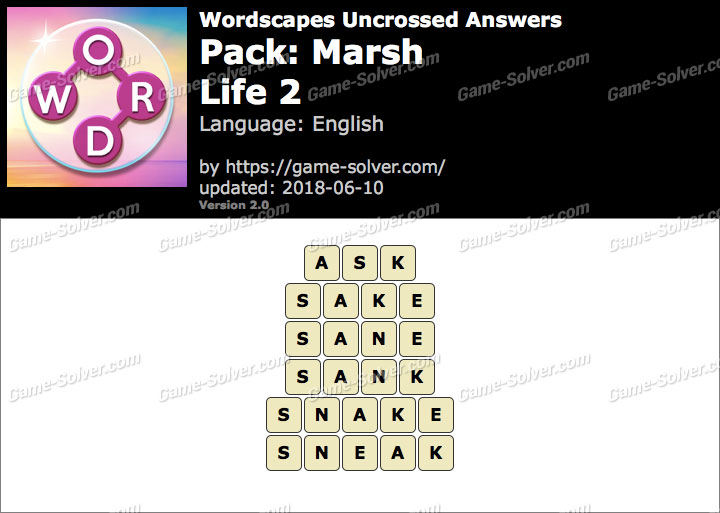 Wordscapes Uncrossed Marsh-Life 2 Answers