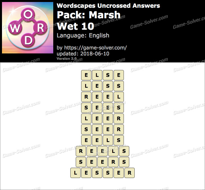 Wordscapes Uncrossed Marsh-Wet 10 Answers