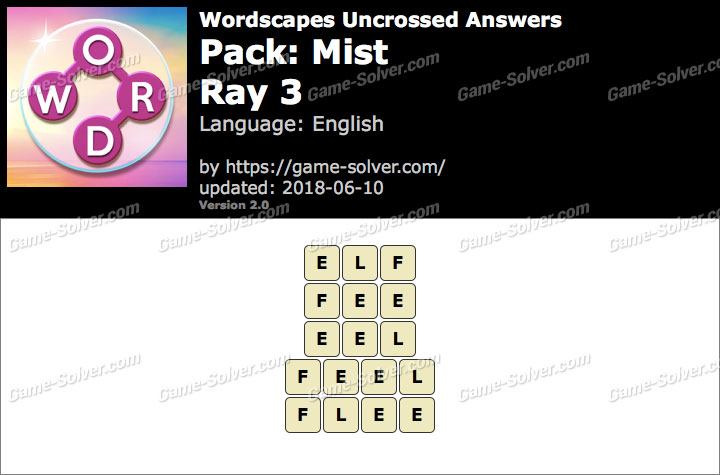 Wordscapes Uncrossed Mist-Ray 3 Answers