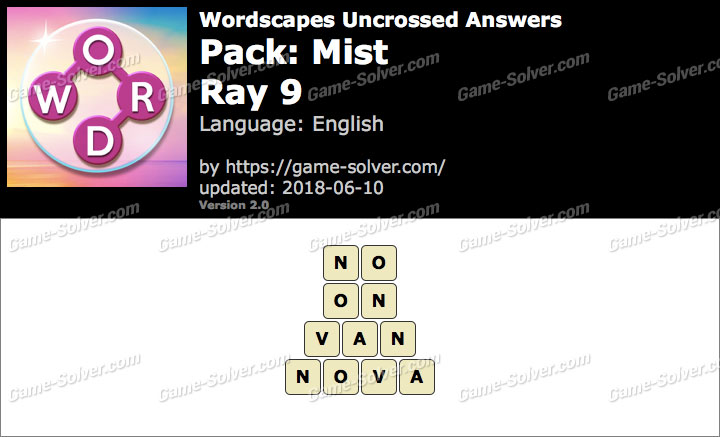 Wordscapes Uncrossed Mist-Ray 9 Answers