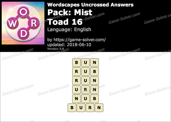 Wordscapes Uncrossed Mist-Toad 16 Answers