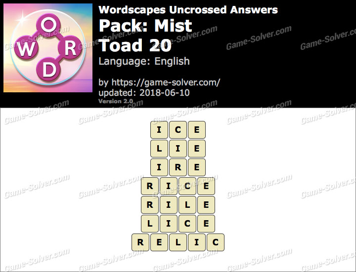 Wordscapes Uncrossed Mist-Toad 20 Answers