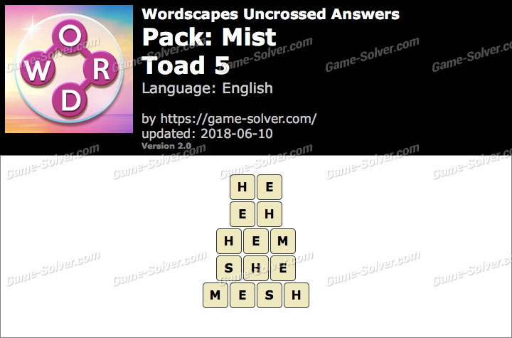 Wordscapes Uncrossed Mist-Toad 5 Answers