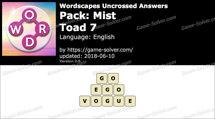 Wordscapes Uncrossed Mist-Toad 7 Answers