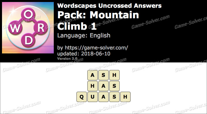 Wordscapes Uncrossed Mountain-Climb 1 Answers