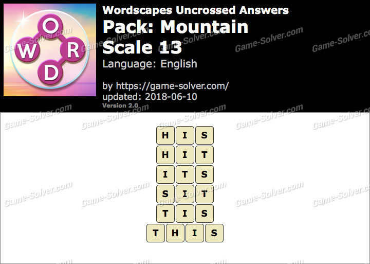 Wordscapes Uncrossed Mountain-Scale 13 Answers