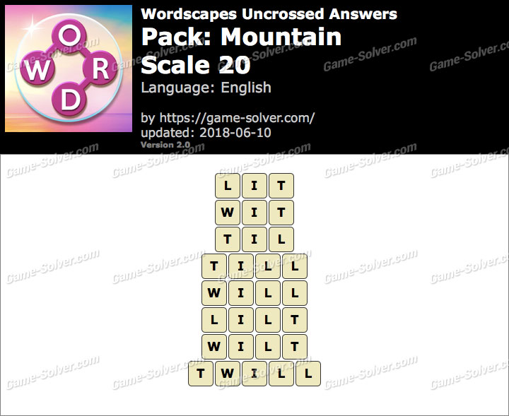 Wordscapes Uncrossed Mountain-Scale 20 Answers