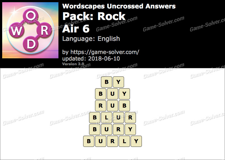 Wordscapes Uncrossed Rock-Air 6 Answers