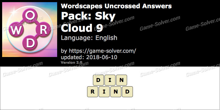 Wordscapes Uncrossed Sky-Cloud 9 Answers