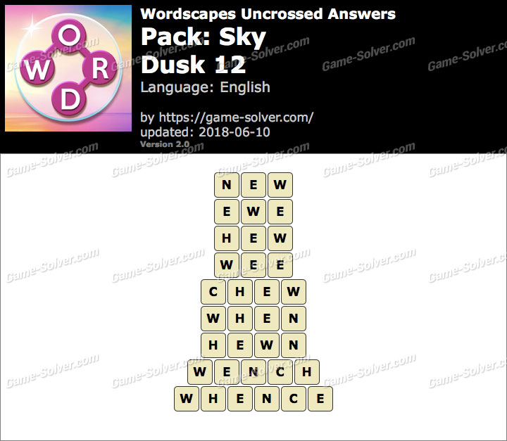 Wordscapes Uncrossed Sky-Dusk 12 Answers