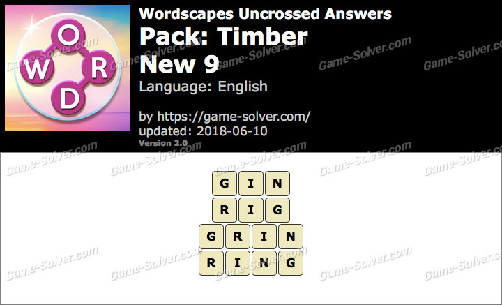 Wordscapes Uncrossed Timber-New 9 Answers