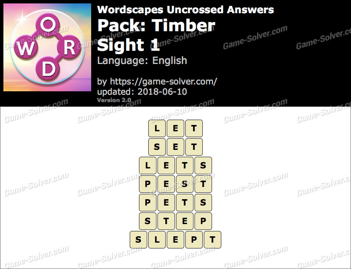 Wordscapes Uncrossed Timber-Sight 1 Answers