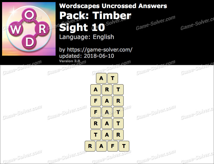 Wordscapes Uncrossed Timber-Sight 10 Answers