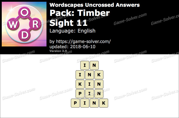 Wordscapes Uncrossed Timber-Sight 11 Answers