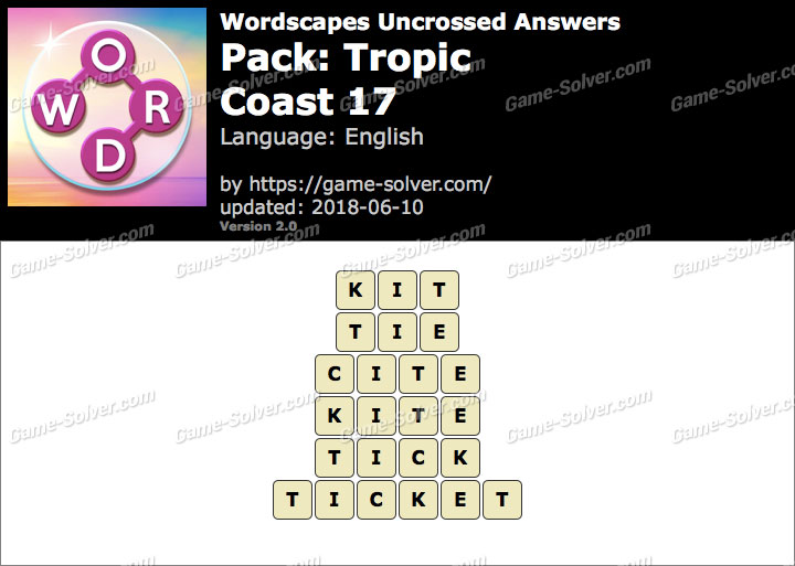 Wordscapes Uncrossed Tropic-Coast 17 Answers