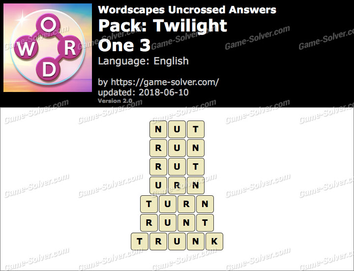 Wordscapes Uncrossed Twilight-One 3 Answers