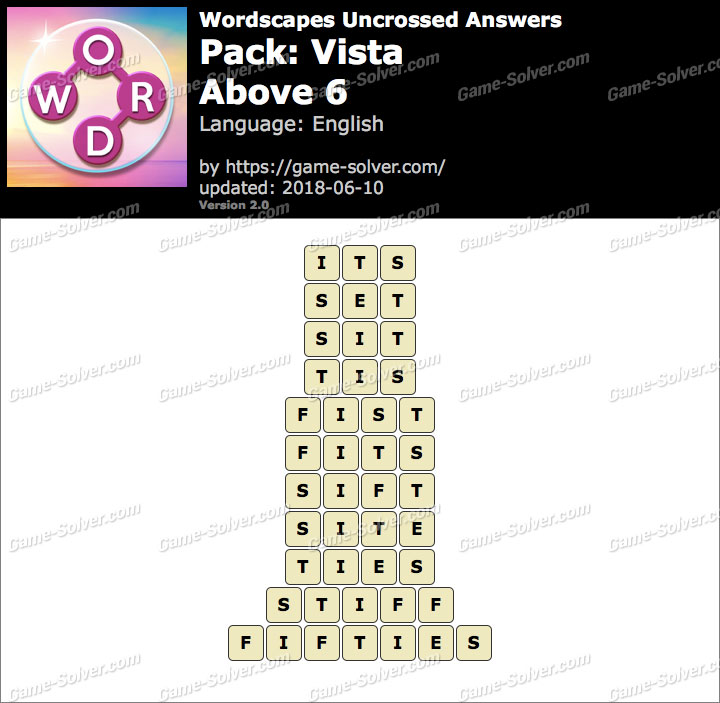Wordscapes Uncrossed Vista-Above 6 Answers