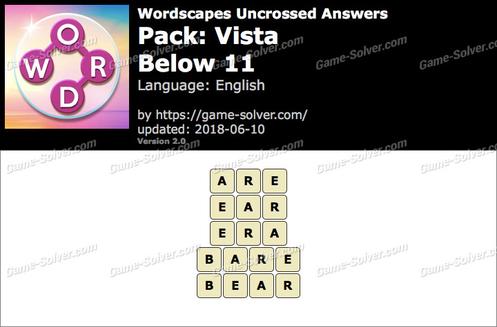 Wordscapes Uncrossed Vista-Below 11 Answers