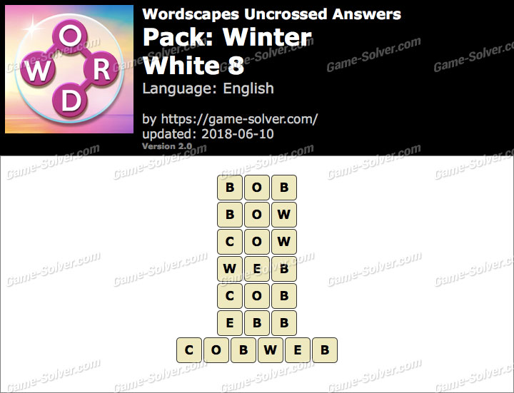 Wordscapes Uncrossed Winter-White 8 Answers