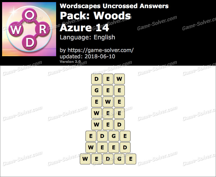 Wordscapes Uncrossed Woods-Azure 14 Answers