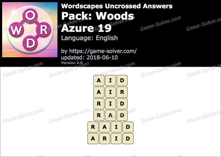 Wordscapes Uncrossed Woods-Azure 19 Answers