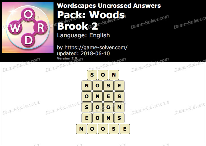 Wordscapes Uncrossed Woods-Brook 2 Answers