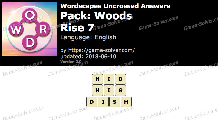 Wordscapes Uncrossed Woods-Rise 7 Answers