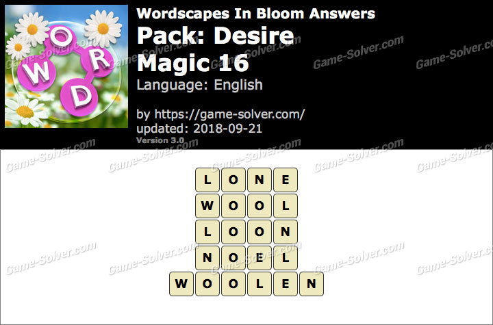 Wordscapes In Bloom Desire-Magic 16 Answers