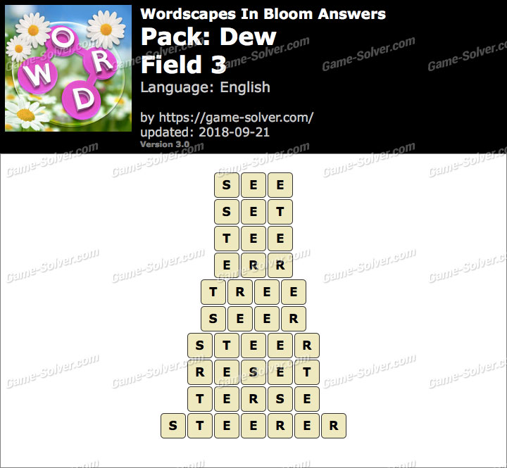 Wordscapes In Bloom Dew-Field 3 Answers